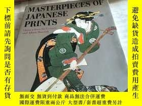 二手書博民逛書店Masterpieces罕見of Japanese Prints: Ukiyo-e 浮世繪Y156452 見圖