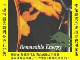 二手書博民逛書店Renewable罕見Energy: Power For A Sustainable Future-可再生能源:可