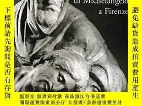 二手書博民逛書店La罕見Pieta Di Michelangelo A Fire