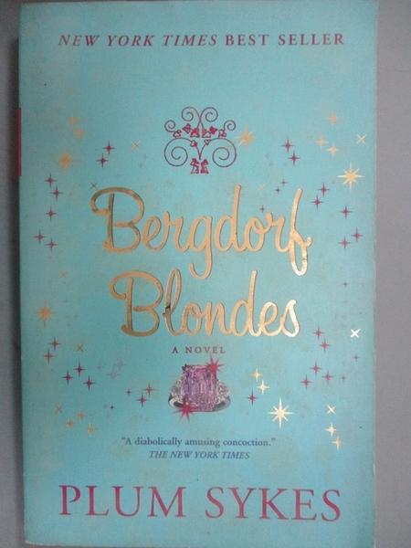 【書寶二手書T8/原文小說_ICP】Bergdorf Blondes_Sykes, Plum