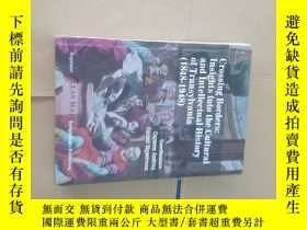 二手書博民逛書店Crossing罕見Borders Insights into