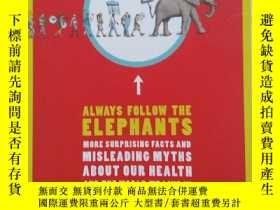 二手書博民逛書店Always罕見Follow the ElephantsY222