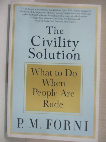 【書寶二手書T1/心理_BV6】The Civility Solution: What to Do When People Are Rude