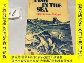 二手書博民逛書店英文原版:Fish罕見in the sea a play by