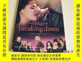 二手書博民逛書店英文原版The罕見Twilight Saga Breaking Dawn Part 1: The Official