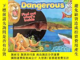 二手書博民逛書店Dangerous:Find罕見out whats inside