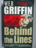 【書寶二手書T4/原文小說_LDD】Behind the Lines_W.E.B Griffin