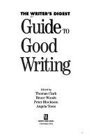 二手書博民逛書店 《The Writer s Digest Guide to Good Writing》 R2Y ISBN:0898796407│Writers Digest Books