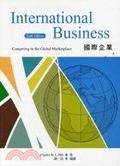 二手書《International Business: Competing in the Global Marketplace, 6/e(國際企業)》 R2Y ISBN:9861573232