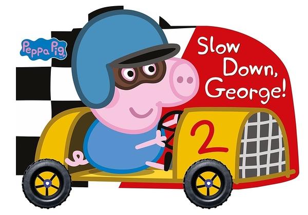 Peppa Pig:Slow Down, George! 喬治豬快停下來輪子轉轉書