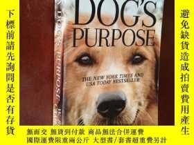 二手書博民逛書店A罕見Dogs Purpose A Novel for Huma