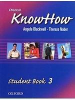 二手書博民逛書店 《English KnowHow 3: Student Book (English Know How)》 R2Y ISBN:0194536858│AngelaBlackwell