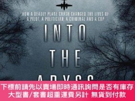 二手書博民逛書店Into罕見the Abyss: How a Deadly Plane Crash Changed the Liv