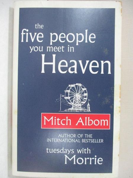 【書寶二手書T3/心靈成長_HSJ】The Five People You Meet in Heaven_Mitch Albom