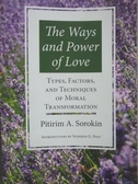 【書寶二手書T8/社會_WDC】The Ways and Power of Love