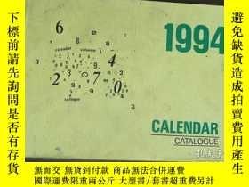 二手書博民逛書店1994罕見CALENDAR CATALOGUE 1994年日曆
