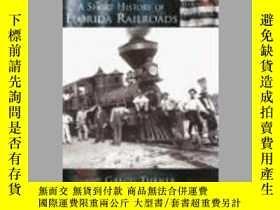 二手書博民逛書店A罕見Short History of Florida Railroads (FL) (Making of Ame