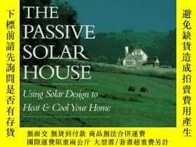 二手書博民逛書店The罕見Passive Solar HouseY346464