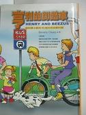 【書寶二手書T8/兒童文學_B47】亨利的腳踏車_比佛利角