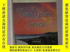 二手書博民逛書店英文原版《罕見Puerto Vallarta Squeeze 》