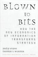 二手書 《Blown To Bits: How The New Economics Of Information Transforms Strategy》 R2Y ISBN:087584877X