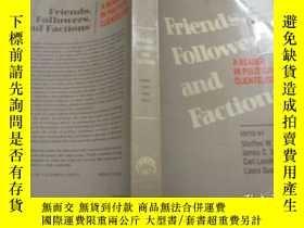二手書博民逛書店英文原版:Friends,Followers,and罕見FactionsY3597 Steffen W.Sco