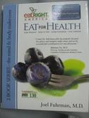 【書寶二手書T6/原文小說_RIC】Eat for Health: The Mind Makeover/ the Bod