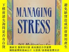 二手書博民逛書店MANAGING罕見STRESS:365 Meditations