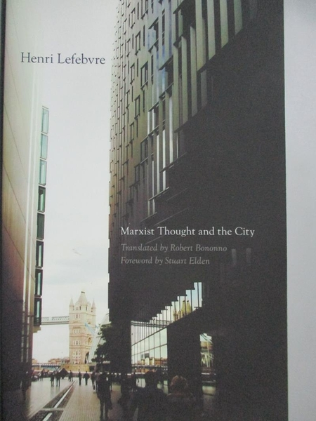 【書寶二手書T4/社會_NCW】Marxist Thought and the City_Lefebvre, Henri