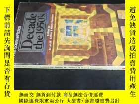 二手書博民逛書店Decade罕見the 1950 SY5919 看圖 看圖