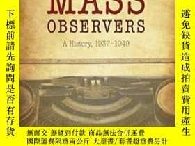 二手書博民逛書店The罕見Mass Observers: A History,
