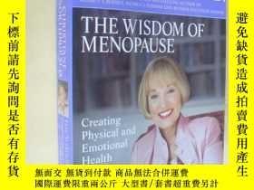 二手書博民逛書店英文原版罕見The Wisdom of Menopause: Creating Physical and Emot