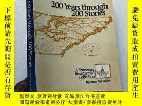 二手書博民逛書店200罕見Years through 200 Stories 大