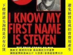 二手書博民逛書店I罕見Know My First Name Is StevenY256260 Mike Echols Pinn