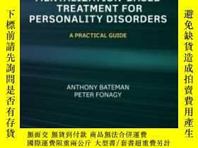 二手書博民逛書店Mentalization罕見Based Treatment F