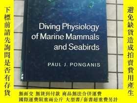 二手書博民逛書店Diving罕見Physiology of Marine Mammals and Seabird Y26822