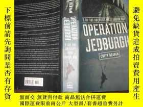 二手書博民逛書店OPERATION罕見JEDBURGH(精裝英文版)Y9112 COLIN BEAVAN VIKING 出