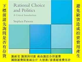 二手書博民逛書店Rational罕見Choice And PoliticsY256260 Stephen D. Parsons