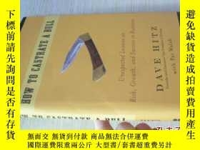 二手書博民逛書店英文原版罕見How to Castrate a Bull: Unexpected Lessons on Risk,