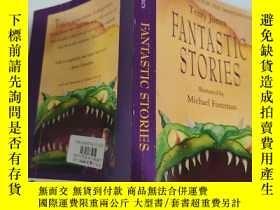 二手書博民逛書店fantastic罕見stories 奇妙的故事..Y200392