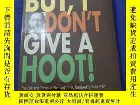二手書博民逛書店BUT,I罕見DON T GIVE A HOOT!Y12880