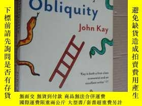 二手書博民逛書店Obliquity:罕見Why Our Goals Are Be