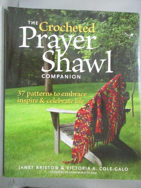 【書寶二手書T1/美工_YDA】The Crocheted Prayer Shawl Companion-37 Patterns to…