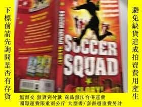 二手書博民逛書店soccer罕見 squad: 足球 隊.Y200392