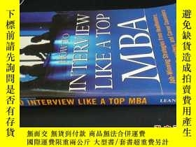 二手書博民逛書店How罕見to Interview Like a Top MBA