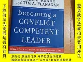 二手書博民逛書店becoming罕見a conflict competent leader 成為一個善於沖突的領導者Y1969