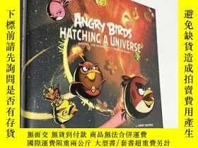 全新書博民逛書店AngryBirds:Hatching a Universe 憤