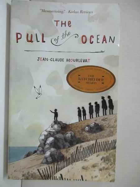 【書寶二手書T7/少年童書_IUM】The Pull of the Ocean_Mourlevat, Jean-claude/ Maudet, Y. (TRN)