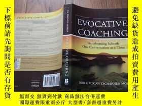 二手書博民逛書店Evocative罕見Coaching: Transforming Schools One Conversatio
