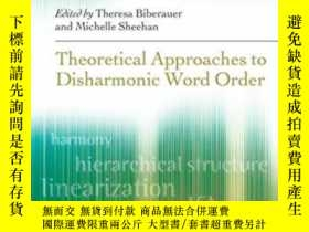 二手書博民逛書店Theoretical罕見Approaches To Disharmonic Word OrderY36468